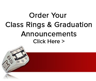 Order Your Class Rings & Graduation Announcements. Click Here. Click to order.